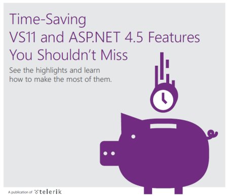 Free E-book: Time-Saving VS11 and ASP.NET 4.5 Features You Shouldn't Miss