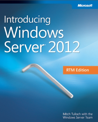 Free E-Book: Introducing Windows Server 2012 RTM Edition